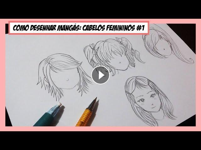 Como Desenhar Mangá Cabelos Femininos E Simetria 1